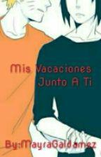 Mis Vacaciones Junto A Ti Narusasu by MayraGaldamez