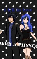 I fell in love with a physco | GRUVIA by FairycakeJuvia