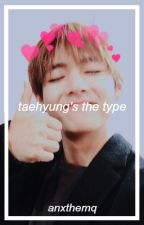 taehyung's the type. ✧ by anxthemq