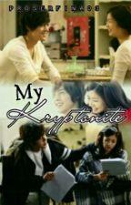 My Kryptonite by Proserfina03