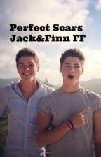 Perfect Scars - Jack and Finn Harries Fan Fiction by onedirectionxox99