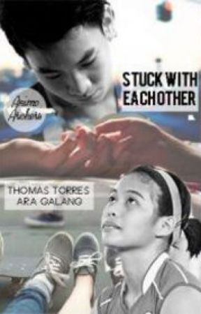 Stuck With Each Other - Ara Galang and Thomas Torres (Completed) by animoarchers1