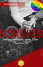 FOREVER. by Gabofficial_01