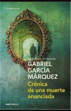 Resumen: Crónica De Una Muerte Anunciada by Estrellau_u
