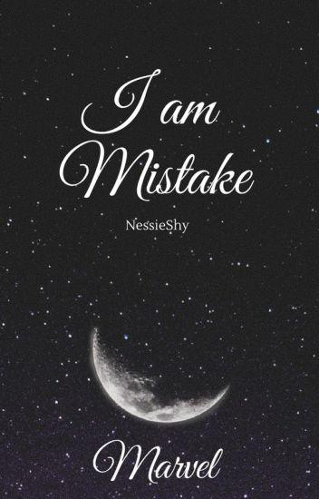 I Am Mistake