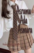 Asrama Ada Asmara by Missnduttt