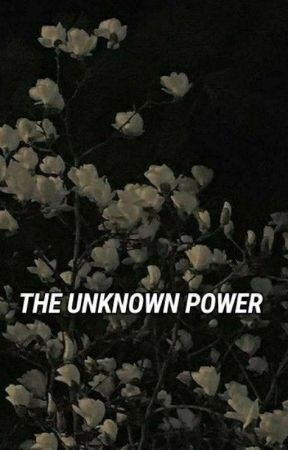 The Unknown Power by bharvi19
