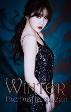 Winter The Mafia Queen: II by lyra_erzascarlet