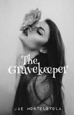The Gravekeeper by j_mntlyl