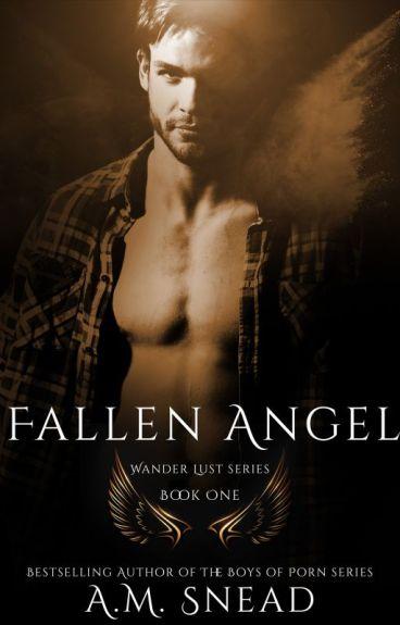 Fallen Angel (Wander Lust - Pt 1)