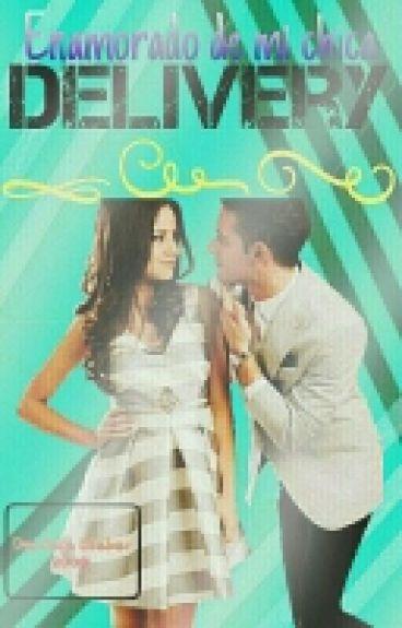 Me Enamoré De Mi Chica Delivery <<Segunda Temporada>>