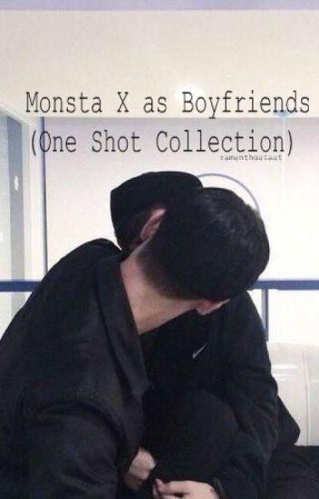 Monsta X as Boyfriends (One Shot Collection)