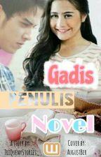 Gadis Penulis Novel by momoid_