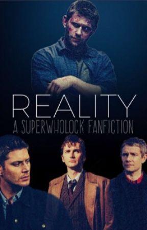 Reality ~Superwholock~ by SarahM56