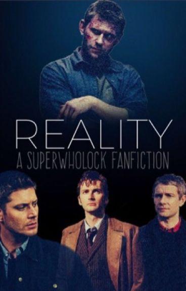 Reality ~Superwholock~