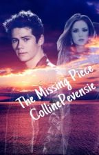 The Missing Piece by CollinePevensie