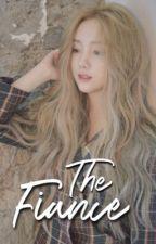[C] THE FIANCE [ Book 2 ] by sabrinalienn