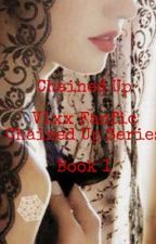 Chained Up (VIXX FANFIC) by JarviaKlipka