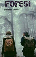 Forest by nimetu_kirjutaja
