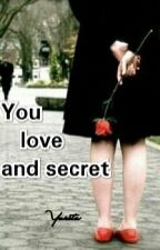 You, Love, And Secret by Yuritu_173