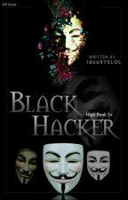 Black Hacker [R.E.V.I.S.I] by Idos975LOL