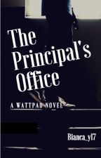 The Principal's Office  (On Hold) by Bianca_y17