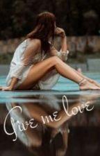 Give Me Love (Luke Hemmings Fanfic) by maddiewut