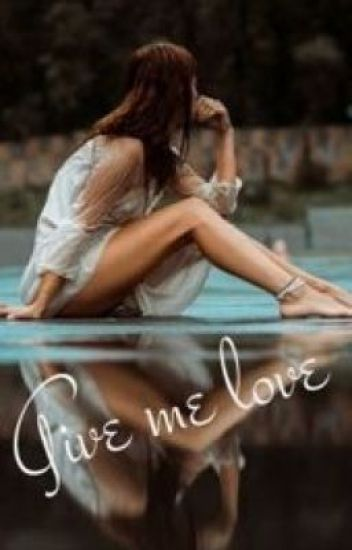 Give Me Love (Luke Hemmings Fanfic)