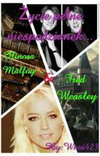 Życie pełne niespodzianek... - Ilinora Malfoy & Fred Weasley by Wiwi423