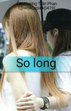 [Shortfic][Eunrong]So Long by wow_apink0419