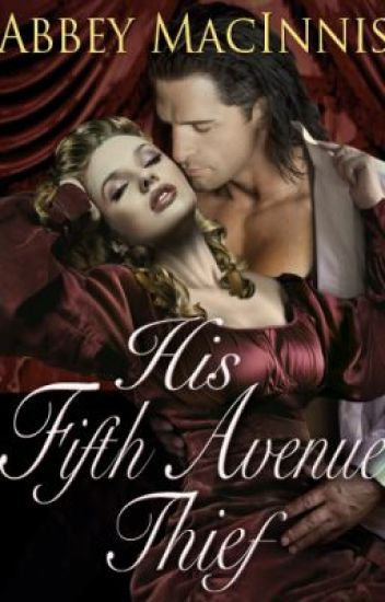 His Fifth Avenue Thief, Chapter One