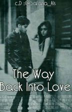 The Way Back Into Love  by dong_sun_13