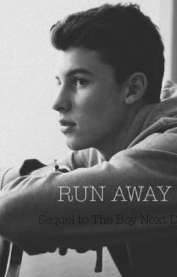 Run Away// sequel of The Boy Next Door