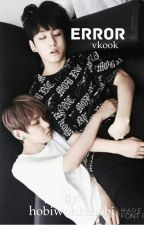 error ☩ vkook  by hobiwonkenobi