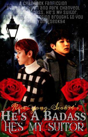 He's a Badass, He's my Suitor by Kim_Yong_Seok94