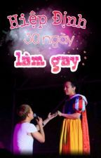 [Nyongtory] [Edit] Hiệp định 30 ngày làm gay by everything1218
