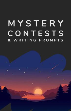 Contests & Writing Prompts by mystery