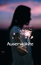 Auserwählte  by Run_go_Run