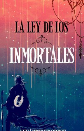 La ley de los inmortales by Annandthecorpse
