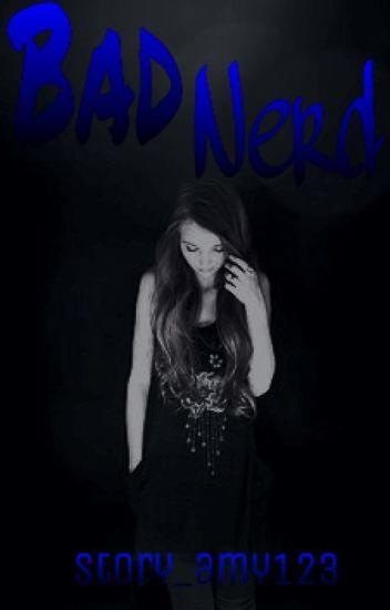 Bad Nerd