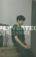 Perverted Roommate || j.jk  by -shaenism