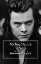My boyfriend's dad.|| Harry Styles by aurorazoggiaa