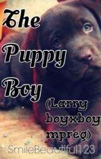 The Puppy Boy *Larry boyxboy/mpreg* by SmileBeautiful123