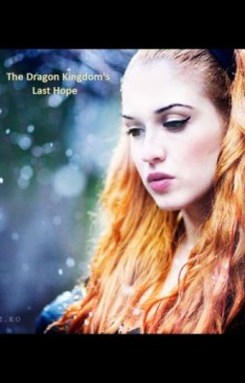 The Dragon Kingdom's Last Hope