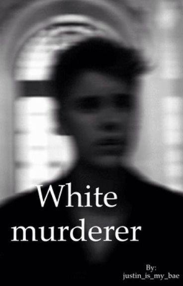 White Murderer