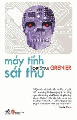 Đọc truyện Máy Tính Sát Thủ/Christian Grenier.