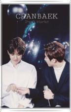 Chanbaek | short stories  by firelight88