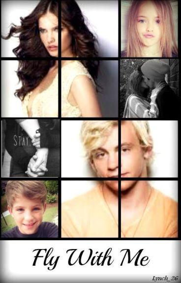 Fly With me 2 (Ross Lynch y tu)