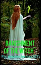 Banishment of the Witch by mackongo