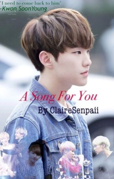 A Song For You    SoonHoon/Hozi Fanfiction